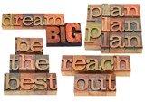 Dream Big and Follow Those Dreams