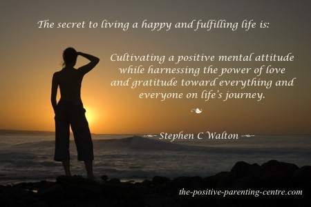 The Secret To A Happiness - Quote by Stephen Walton - The Positive Parenting Centre